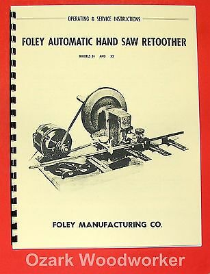 FOLEY 31 & 32 Automatic Hand Saw Retoother Operator's Manual 0933