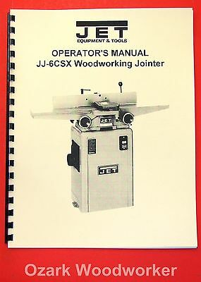 "JET JJ-6CSX JJ-6CSDX 6"" Jointer Instructions and Parts Owner's Manual 1075"