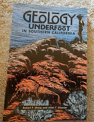 """""""Geology Underfoot in Southern California"""" Book - New"""