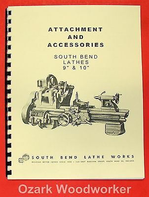 """SOUTH BEND  9"""" & 10"""" Metal Lathe ACCESSORIES Parts Manual 0678"""