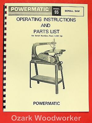 POWERMATIC 95 Scroll Saw Parts Operator's Manual 0556