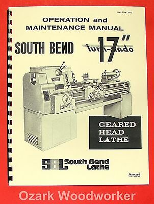 "SOUTH BEND 17""  Turn-nado Gear Head Lathe Operator's Manual 0669"