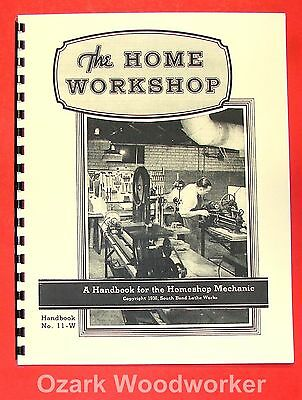 SOUTH BEND The Home Workshop Handbook Manual 0700