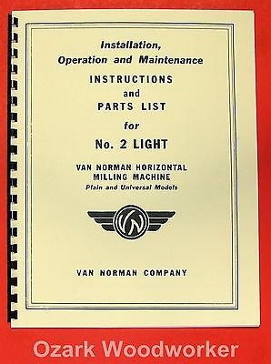 VAN NORMAN No. 2 Light Horizontal Milling Machine Operator's & Parts  Manual 073