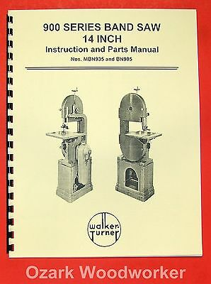 "WALKER TURNER 900 14"" Band Saw Nos. MBN935 & BN905 Operator & Parts Manual 0748"