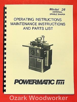 POWERMATIC 26 Shaper Instructions & Part Owner's Manual 0549