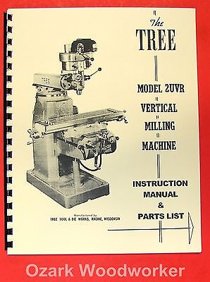 TREE 2UVR Vertical Milling Machine Instruction & Parts Manual 0725