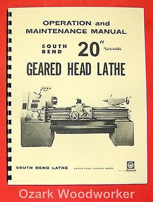 "SOUTH BEND 20"" Turn-nado Gear Lathe Operators Manual 0671"