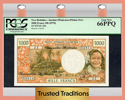 TT PK 20b 1975 NEW HEBRIDES 1,000 FRANCS PCGS 66 PPQ GEM NEW!