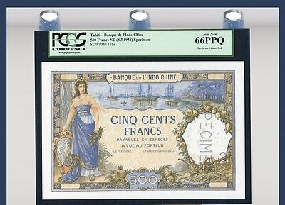 "TT PK 13bs 1938 TAHITI 500 FRANCS ""SPECIMEN"" PCGS 66 PPQ GEM OVER SIZED BEAUTY!"