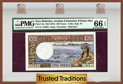 TT PK 18c 1975 NEW HEBRIDES 100 FRANCS PMG 66 EPQ GEM UNCIRCULATED