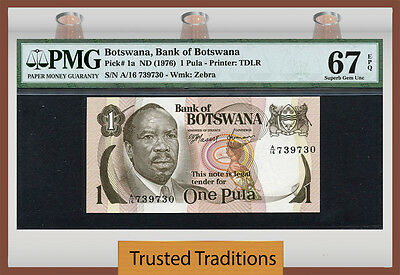 TT PK 1a 1976 BOTSWANA 1 PULA PMG 67 EPQ SUPERB GEM UNCIRCULATED NONE FINER