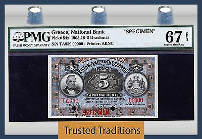 "TT PK 54s 1905-18 GREECE 5 DRACHMAI ""SPECIMEN"" PMG 67 EPQ SUPERB GEM NONE FINER"
