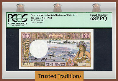 TT PK 18d ND 1977 NEW HEBRIDES 100 FRANCS PCGS 68 PPQ SUPERB GEM NEW POP ONE