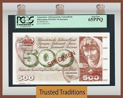 "TT PK 51s 1961-74 SWITZERLAND 500 FRANKEN ""FOUNTAIN OF YOUTH"" PCGS 65 PPQ GEM!"