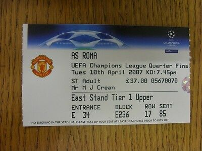 10/04/2007 Ticket: Manchester United v Roma [UEFA Champions League] . Thanks for