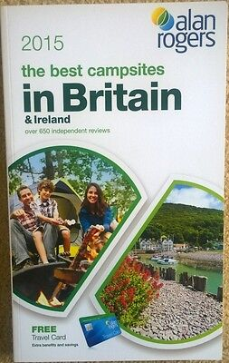 Alan Rogers Guide - The Best Campsites in Britain 2015 by Alan Rogers Travel Ltd