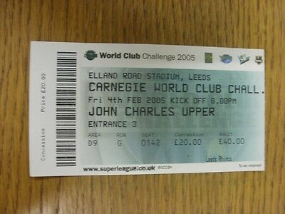 04/02/2005 Ticket: Rugby League, World Club Championship, Leeds v Rhinos [At Lee