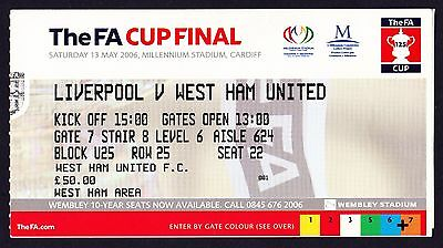 2006 FA Cup Final LIVERPOOL v WEST HAM UNITED *VG Condition Ticket*
