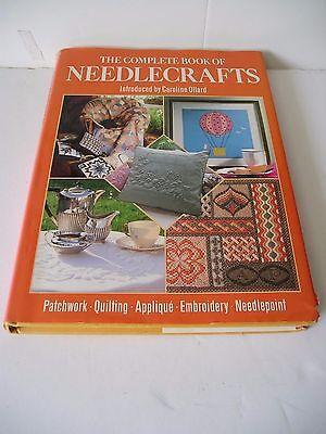 Hardback Book ' The Complete Book Of Needlecrafts ' By Caroline Ollard