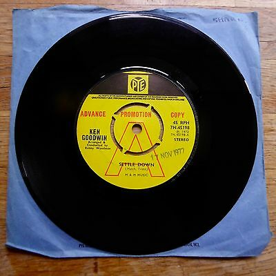 "KEN GOODWIN Settle Down / Got To Have Tenderness PROMO PYE UK 7"" 45 EX"