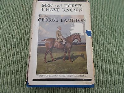 Men And Horses I Have Known By George Lambton