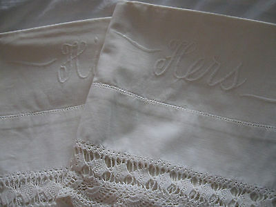 2 Vintage embroidered HIS & HERS pillow cases Gorgeous crocheted trim