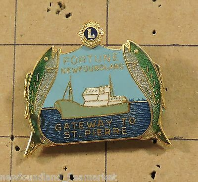 Breadner Fortune Newfoundland Gateway St Pierre Lions Club Collector Pin P-191