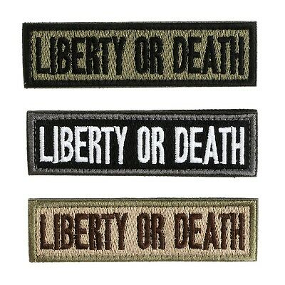 Liberty Or Death Morale Military Tactical Embroidered Sew On Patches,3 Colors