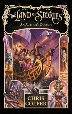 The Land of Stories: An Author's Odyssey: Book 5 by Chris Colfer (Paperback,...