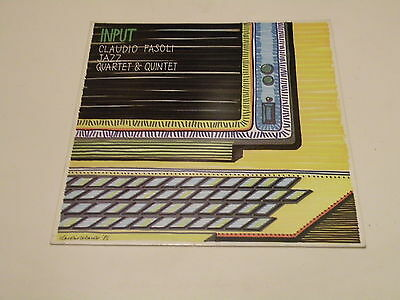 Claudio Fasoli - Input - Lp 1985 Bull Records Made In Italy - Nm/ex++ Italy Jazz