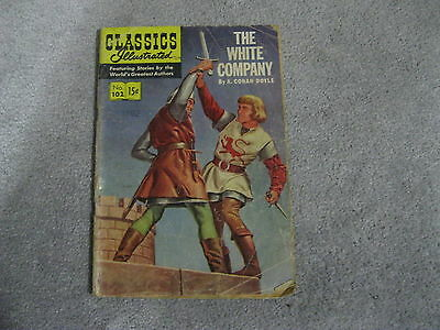 1952 Classics Illustrated The White Company # 102 *first Print*? See My Pics