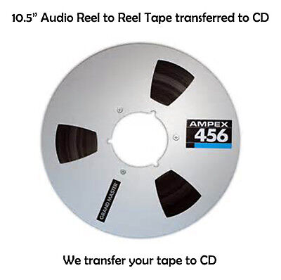 10.5 inch Reel to Reel Audio Tape Transferred to CD  Transfer/Copy Service 1/4""