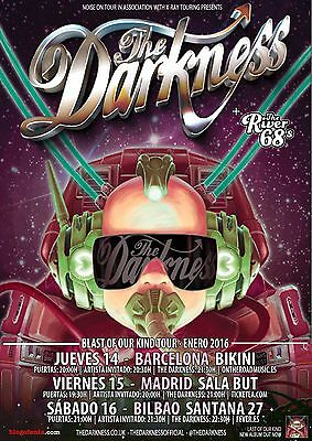 "The Darkness / The River 68's ""blast Of Our Kind Tour 2016"" Spain Concert Poster"