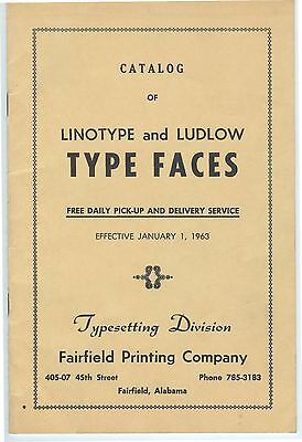 1963 TYPE SPECIMEN BOOK Linotype; Fairfield Printing Company Birmingham Alabama