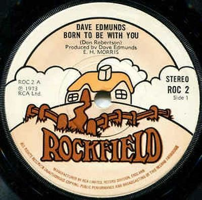 """Born To Be With You 7"""" : Dave Edmunds"""