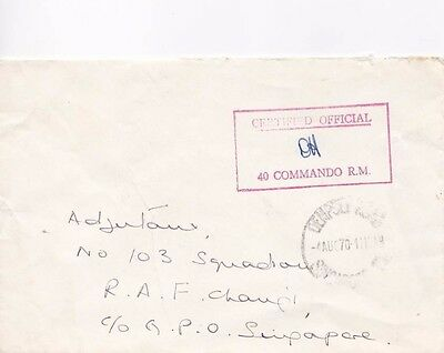 Rare 1970 Royal Marines 40 Commando Certified Cover To Raf Changi Singapore 30*