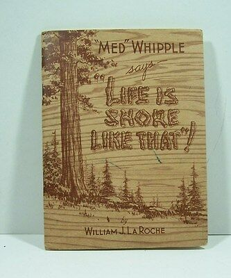 """med Whipple Says Life Is Shore Like That""  Booklet By Wm. La Roche-Undated"