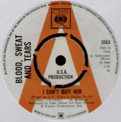"""Blood, Sweat & Tears ~ I Can't Quit Her ~ 1968 Uk """"promo"""" 7"""" Single ~ Cbs 3563"""