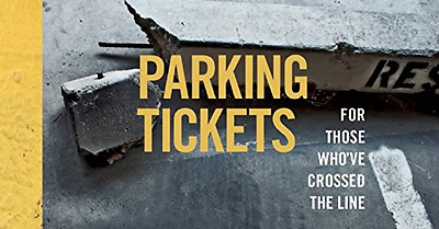 Parking Tickets: For Those Who've Crossed the Line - Paperback NEW Shinebox Prin
