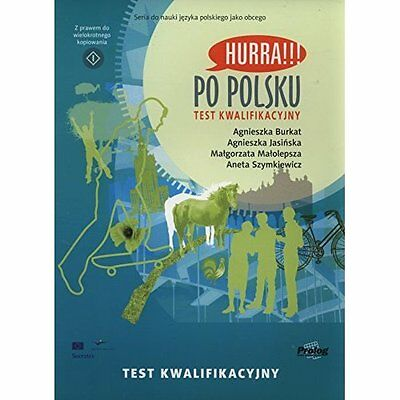 Hurra!!! Po Polsku: Placement Test - Paperback NEW A. Burkat 31/12/2008