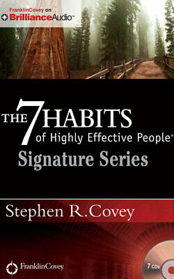 The 7 Habits of Highly Effective People - Signature Series: Insights from Stephe