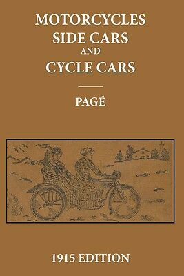 Motorcycles Sidecars Cyclecars 1915: Construction Management and Repair