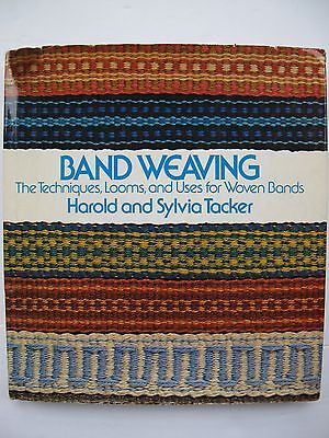 BAND WEAVING – COMPREHENSIVE MANUAL  - TECHNIQUES, LOOMS, and USES