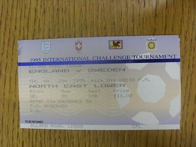 08/06/1995 Ticket: England v Sweden [At Leeds United] .  We are pleased to be ab