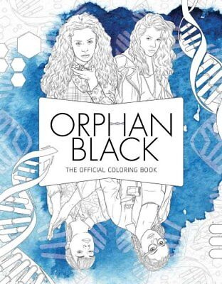 Orphan Black: The Official Coloring Book by Insight Editions (Paperback, 2017)
