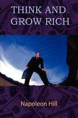 Think and Grow Rich by Napoleon Hill (Paperback, 2009)