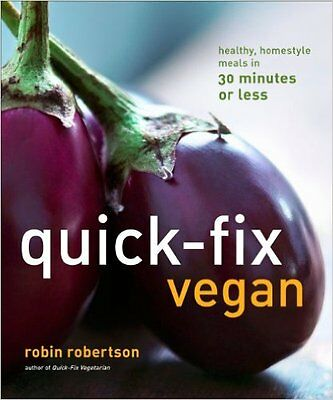 Robin Robertson: Quick-Fix Vegan