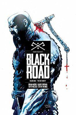 Black Road: Volume 1 The Holy North by Brian Wood 9781632158727
