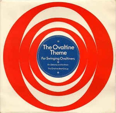 """The Ovaltine Theme For Swinging Ovaltiners 7"""" : Eric Delaney And His Music"""